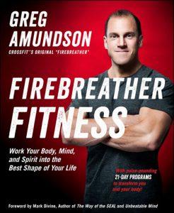Firebreather Fitness Greg Amundson